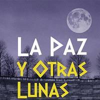 La paz y otras lunas antzerkia