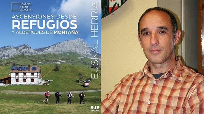 Mendi-aterpetxeak eta ostatuak protagonista, Txusma Perez Azacetaren azken liburuan