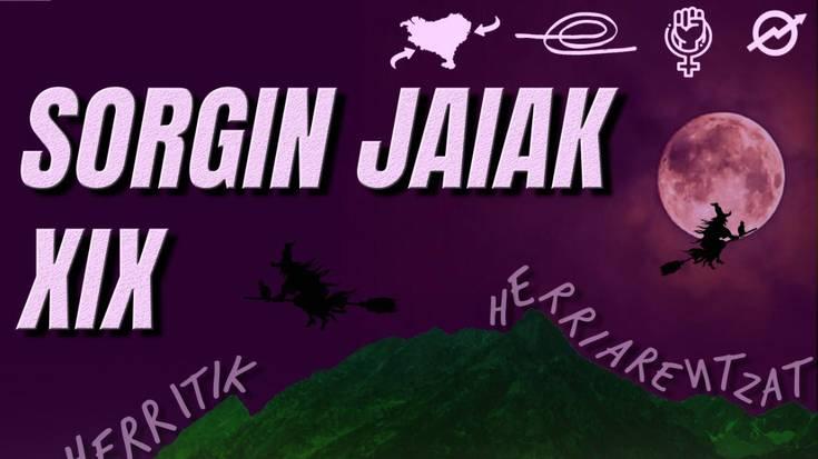 """Sorgin Jaiak: """"Jai sinboliko batzuk martxan jartzeko ordua da"""""""