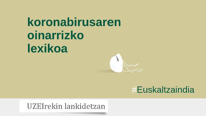 Koronabirusaren oinarrizko lexikoa ondu dute Euskaltzaindiak eta UZEIk
